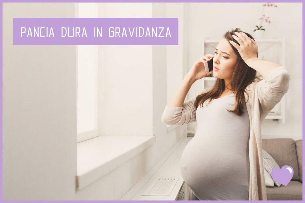 Pancia dura in gravidanza