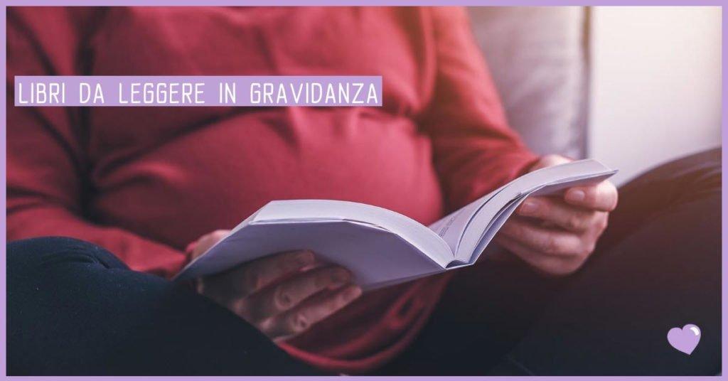 Libri da leggere in gravidanza